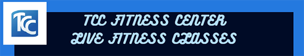 TCC Fitness Center Live Fitness Classes