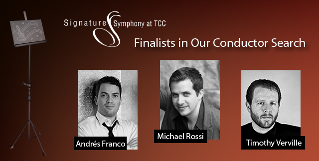 Signature Symphony at TCC Conductor Finalists