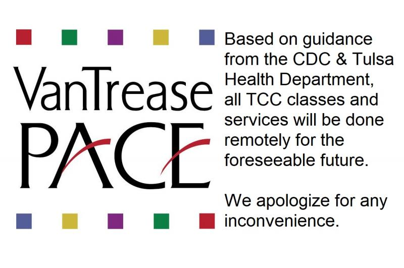 Based on guidance from the CDC and Tulsa Health Department, all TCC classes and services will be done remotely for the foreseeable future. We apologize for any inconvenience.