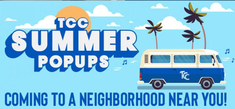 Text: TCC Summer PopUps coming to a neighborhood near you. Illustrated VW Bus drives by palm trees under a blue sky.