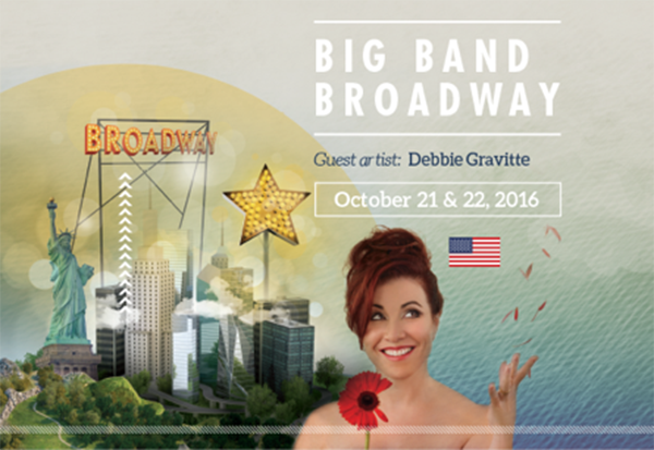 Debbie Gravitte & Big Band Broadway