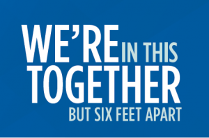 "graphic with ""We're in this together, but six feet apart."""