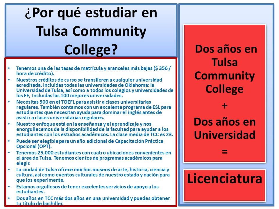 Esencialmente, la ciudad de Tulsa, es parte de nuestro campus universitario.